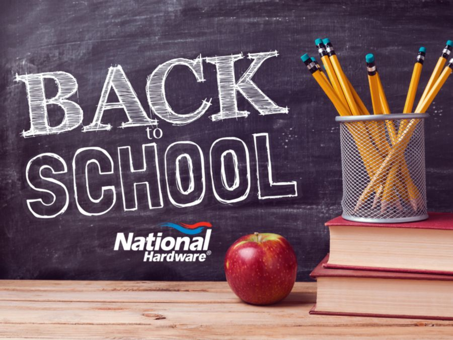 Back TO School - National Hardware